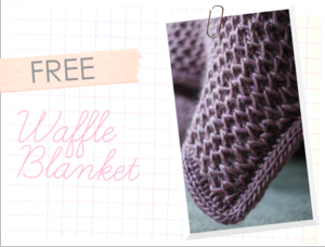Waffle Blanket Free Pattern